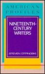 Nineteenth-Century Writers - Steven Otfinoski
