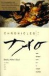 Chronicles of Tao: The Secret Life of a Taoist Master - Ming-Dao Deng, Ming-Dao Deng