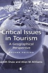 Critical Issues in Tourism: An Anthropological Reader - Gareth Shaw, Allan M. Williams