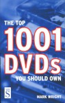The Top 1001 DVDs You Should Own - Mark Wright