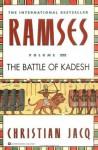 Ramses: The Battle of Kadesh - Volume III: 3 - Christian Jacq