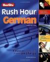 Berlitz Rush Hour German (English and German Edition) - Berlitz Publishing Company, Howard Beckerman, Langenscheidt