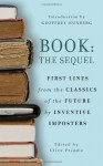 Book: The Sequel: First lines from the classics of the future by Inventive Imposters - Clive Priddle, Geoffrey Nunberg