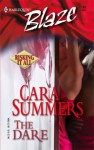 The Dare (Risking It All #2) - Cara Summers