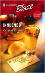 Innuendo (For A Good Time Call...) - Crystal Green