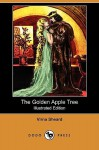 The Golden Apple Tree (Illustrated Edition) (Dodo Press) - Virna Sheard, Norman Price