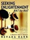 Seeking Enlightenment... Hat by Hat - Nevada Barr