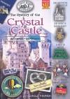 The Mystery of the Crystal Castle: Bavaria, Germany - Carole Marsh