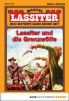 Lassiter - Folge 2159: Lassiter und die Grenzwölfe (German Edition) - Jack Slade