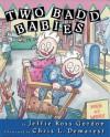 Two Badd Babies - Jeffie Ross Gordon