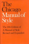 The Chicago Manual of Style: For Authors, Editors, and Copywriters - John Grossman