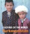 Turkmenistan - Marylee Knowlton