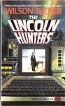 The Lincoln Hunters - Wilson Tucker