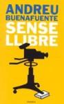 Sense llibre - Andreu Buenafuente