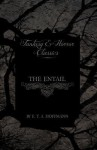 The Entail (Fantasy and Horror Classics) - E.T.A. Hoffmann