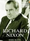 Richard Nixon: A Very Brief History - Mark Black