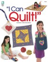 I Can Quilt - Jeanne Stauffer