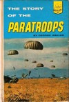 The Story Of The Paratroops - George Weller