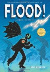 Flood!: A Novel in Pictures - Eric Drooker