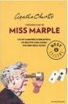 I grandi casi di Miss Marple (C'è un cadavere in biblioteca / Un delitto avrà luogo / Polvere negli occhi) - Alberto Tedeschi, Grazia Maria Griffini, Agatha Christie