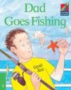 Dad Goes Fishing ELT Edition - Gerald Rose