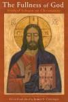 The Fullness of God: Frithjof Schuon on Christianity - Frithjof Schuon, James S. Cutsinger, Antoine Faivre