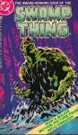 Swamp Thing - Len Wein, Bernie Wrightson