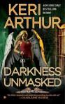 Darkness Unmasked - Keri Arthur