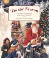 'Tis the Season: A Classic Illustrated Christmas Treasury - Cooper Edens, David Fontana