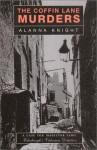 The Coffin Lane Murders - Alanna Knight