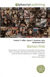 Barton Fink - Frederic P. Miller, Agnes F. Vandome, John McBrewster