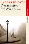 Der Schattes des Windes - Carlos Ruiz Zafón, Peter Schwaar
