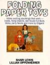 Folding Paper Toys - Shari Lewis, Lillian Oppenheimer