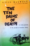The Ten Pains Of Death - Gavin Maxwell