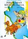 Asterix: Perjalanan Keliling Galia - René Goscinny, Albert Uderzo