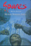 Spares: The Special Edition - Michael Marshall Smith