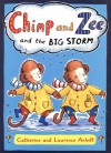 Chimp and Zee and the Big Storm - Laurence Anholt, Catherine Anholt