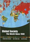 Global Society: The World Since 1900 - Pamela Kyle Crossley, Lynn Hollen Lees
