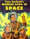 Tom Corbett's Wonder Book of Space or Tom Corbett: A Trip to the Moon - Marcia Martin