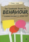 The Complete Guide to Behaviour for Teaching Assistants and Support Staff - Chris Lee