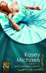 How To Beguile A Beauty (Historical Romance) - Kasey Michaels