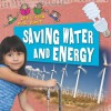 Let's Find Out About-- Saving Water and Energy - Philip Steele