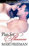 Plan for Pleasure - Mari Freeman