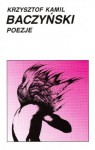 Poezje - Krzysztof Kamil Baczyński