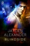 Blindside - Jayden Alexander