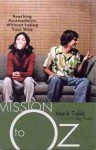 Mission to Oz - Mark Tabb