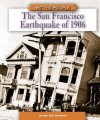 The San Francisco Earthquake of 1906 - Marc Tyler Nobleman