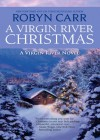 A Virgin River Christmas (A Virgin River Novel - Book 4) - Robyn Carr