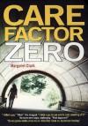 Care Factor Zero - Margaret Clark