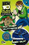 All That Glitters & Max Out (Ben 10: Alien Force Storybooks, #1) - Barry Hutchison